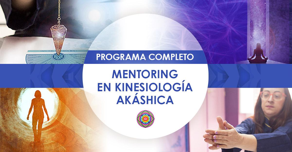 Programa Completo de Mentoring en Kinesiología Akáshica I