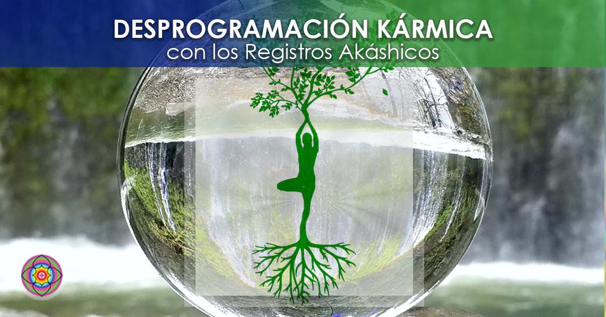 Workshop Online Desprogramación Kármica con los Registros Akáshicos