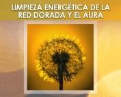 Workshop Limpieza Energética de la red dorada y el aura