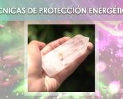 Workshop Técnicas de Protección Energética