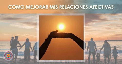 Workshop como mejorar mis relaciones afectivas