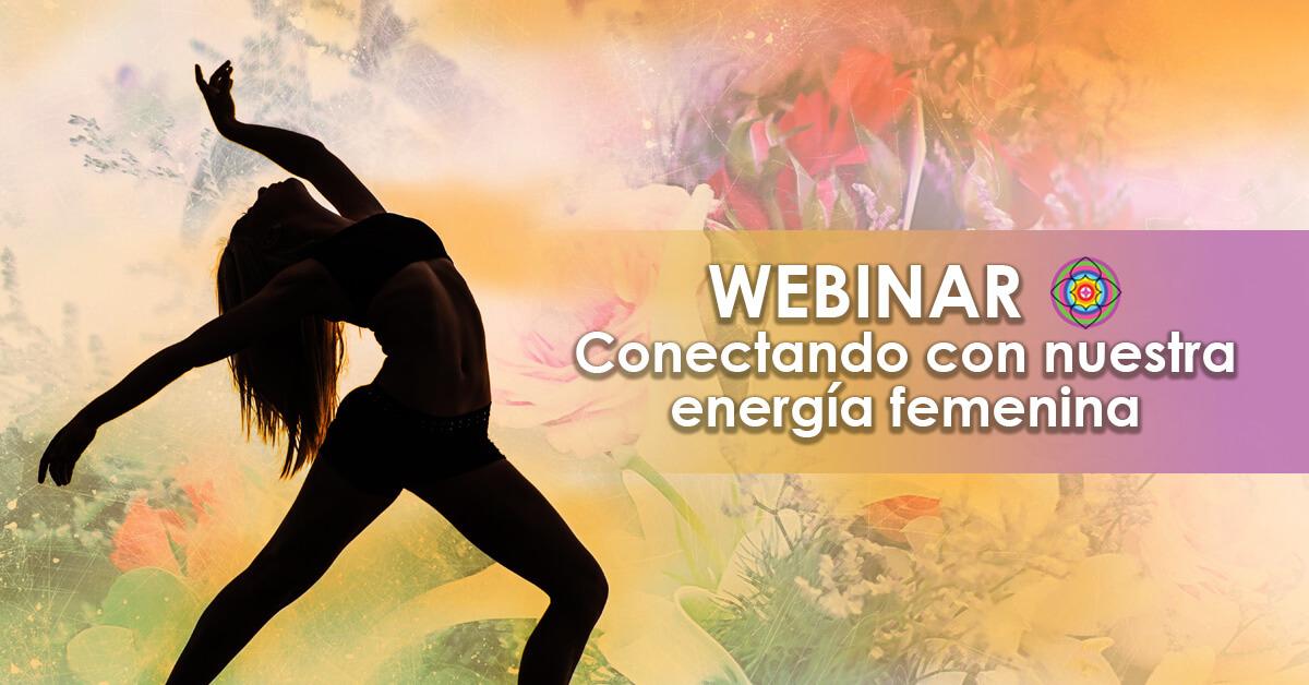 Webinar Conectando con nuestra energia femenina Kinesiologia Akashica