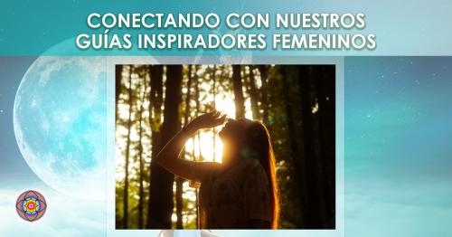 Workshop Conectando con nuestros guías inspiradores femeninos Kinesiologia Akashica