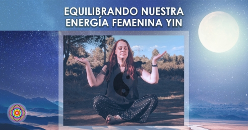 Workshop Equilibrando nuestra energía femenina Yin Kinesiologia Akashica