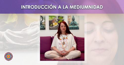 Workshop Online Introduccion a la Mediumnidad